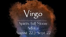 VIRGO Full Moon Aug 22