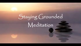 Staying Grounded Meditation