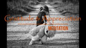 Gratitude & Appreciation Meditation