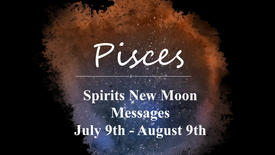PISCES - New Moon July 9th