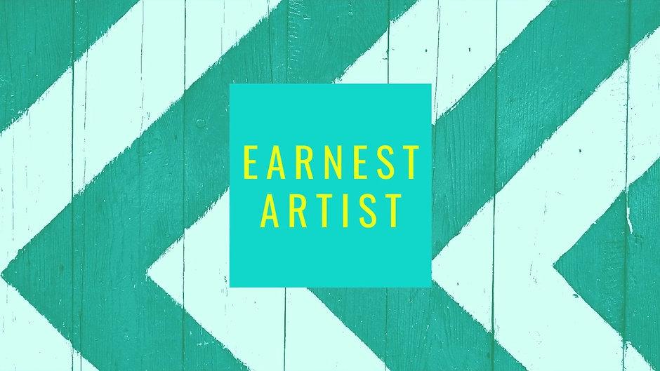 The Earnest Artist