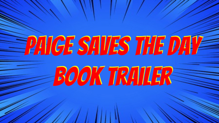 Paige Saves The Day Book Trailer
