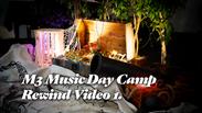 M3 Music Day Camp (Rewind Video 1.)
