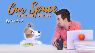 OurSpaceSafeSpace Episode Two 2