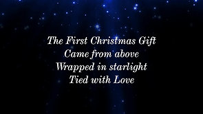 The First Christmas Gift