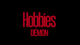 DÉMON - Hobbies, saison 2, seulement sur CANAL+