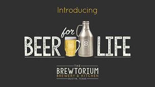 Brewtorium Beer For Life Promotion