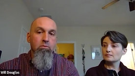 1-10-2021 Zoom Q & A with Will & Larissa Douglas