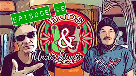 Uncle Stoner Buds & Beers E6