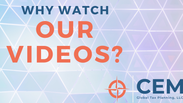 Why Watch Our Videos?