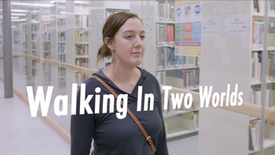 Walking in Two Worlds (Trailer)