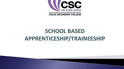 School Based Apprenticeship/Traineeship