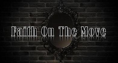 Faith On The Move 5 9 21