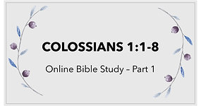 Colossians 1:1-8