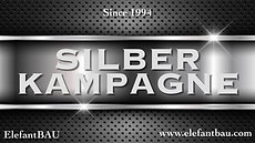 ElefantBAU Silber Kampagne