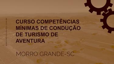 CURSO COMPETÊNCIAS MÍNIMAS DE CONDUÇÃO DE TURÍSMO DE AVENTURA