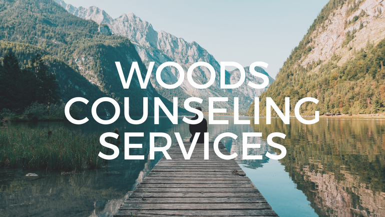Welcome to Woods Counseling Services