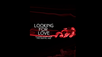 Looking For Love - Short Film 2020