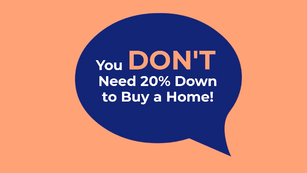 You Don't Need 20% Down