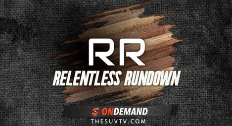 Relentless Rundown: Season 1 Episode 1