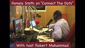 """Connect The Dots"" talk radio show host Pamela Smith 5/27/09"