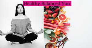 Healthy Balanced You Wellness Class