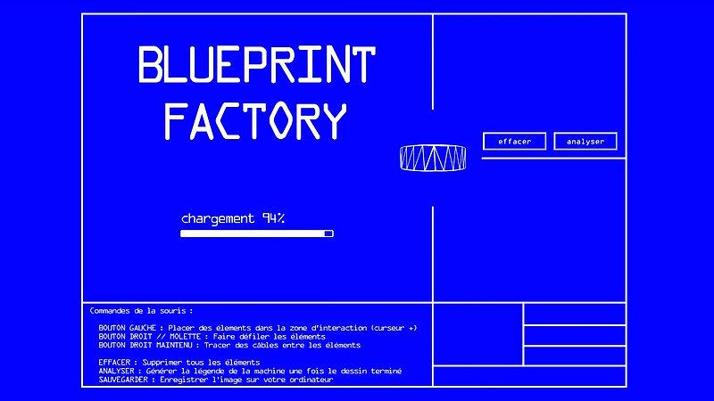 Blueprint Factory (démonstration) - Raphaël Faon