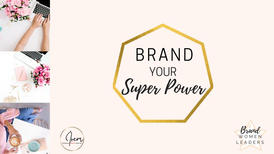 Brand Your Super Power by İrem Sefa Yayimlar