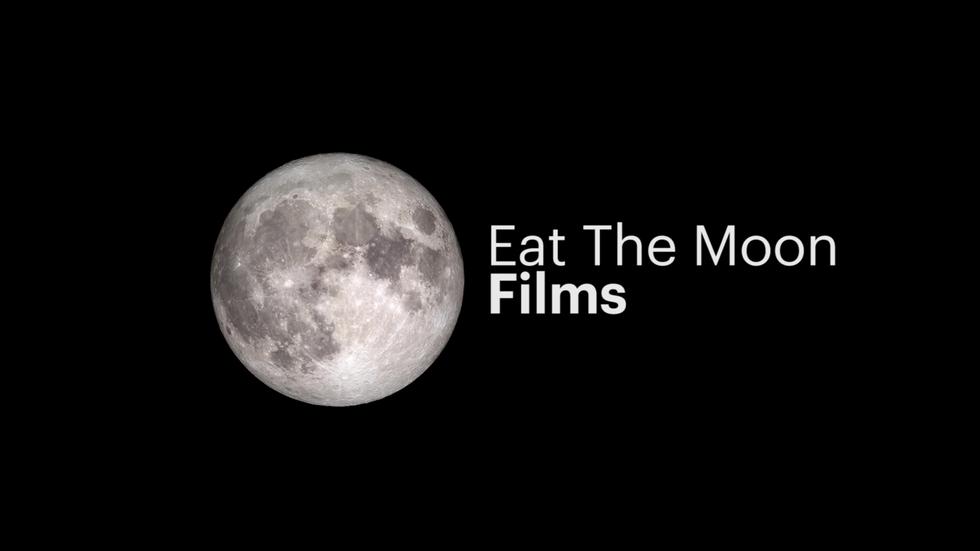 EAT THE MOON REEL