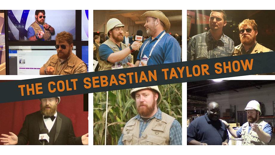 The Colt Sebastian Taylor Show