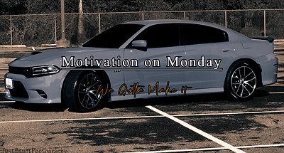 We Gotta Make it (Motivation on Monday)