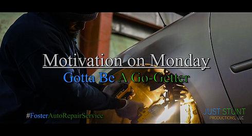 Gotta Be A Go-Getter (Motivation on Monday)