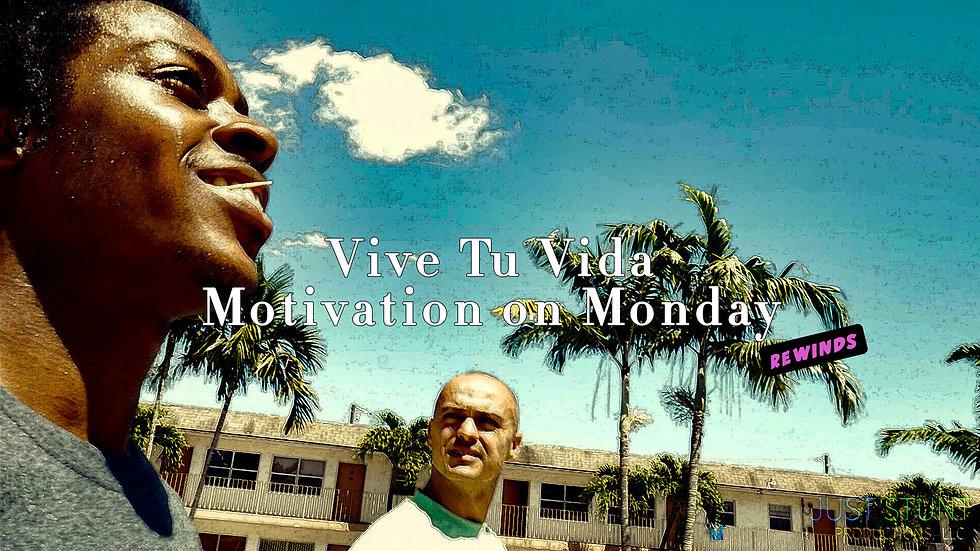 Motivation on Monday (Rewinds)