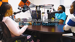 Know Your Seasons (Episode 2)