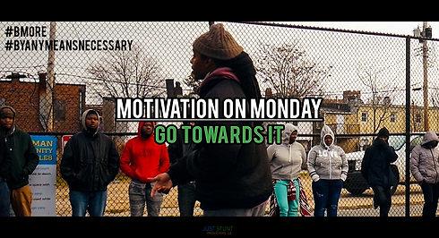 Go Towards It (Motivation on Monday)