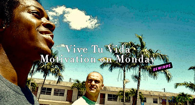 Vive Tu Vida (Pt.2) Motivation on Monday-Rewinds)