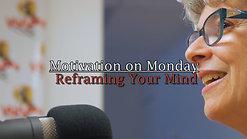 Reframing Your Mind (Episode 1)