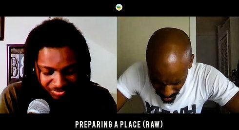 Preparing a Place (Raw)