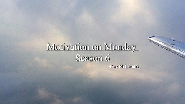 Motivation on Monday (Season 6)
