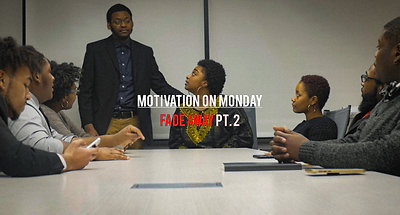 Fade Away Pt. 2 (Motivation on Monday)