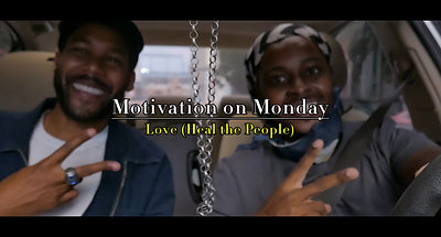 Love (Heal the People) (Motivation on Monday)