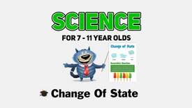 Delve Deeper Science: Change of State