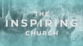 The Inspiring Church - Week 1