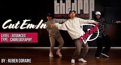 """""""Cut Em In"""" - Ruben Dorame Choreography"""