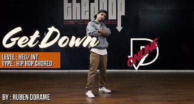 """Get Down"" - Ruben Dorame Choreography"