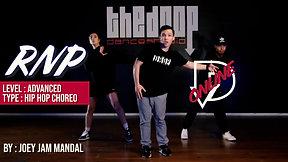 """RNP"" - Joey Jam Choreography"