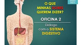 OFICINA 2 - DIÁLOGO COM O APARELHO DIGESTIVO