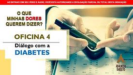 OFICINA 4 - DIÁLOGO COM A DIABETES