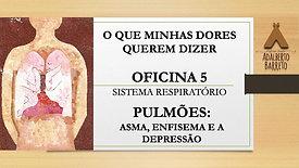 OFICINA 5 - DIÁLOGO COM OS PULMÕES: ASMA, ENFISEMA, DEPRESSÃO