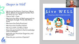 *Live WELL: A Deeper Approach to the Basics